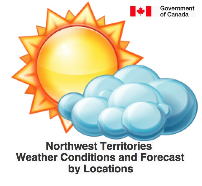 Northwest_territories_Weather_conditions_and_forecast_by_locations